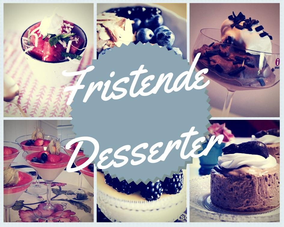 Fristende Desserter