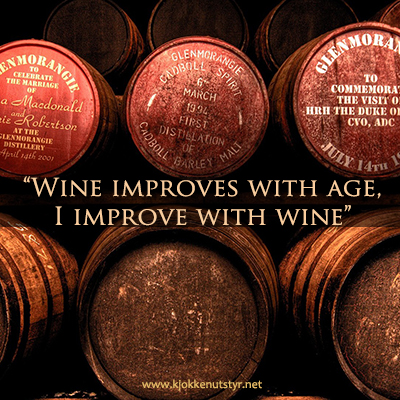 Wine Improves With Age, I Improve With Wine